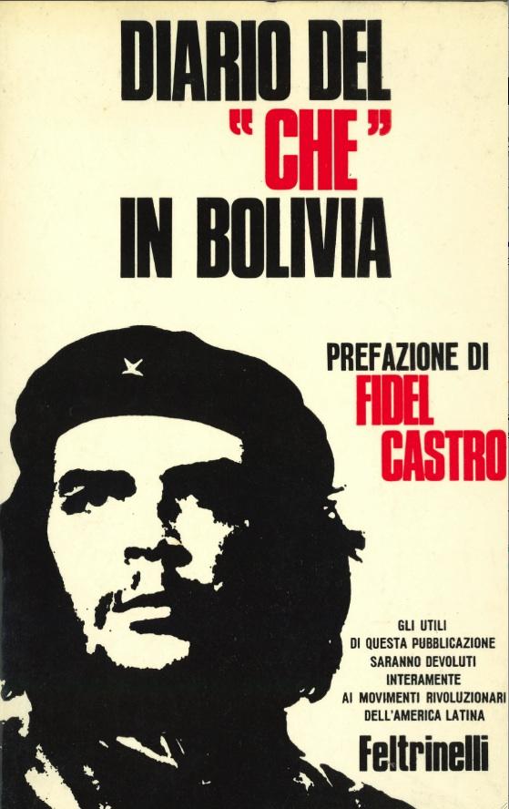 Diario del Che in Bolivia, edizioni Feltrinelli